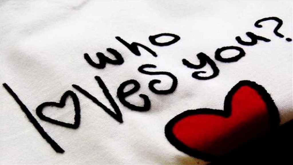 كيف تعرف أن هناك شخص يحبك