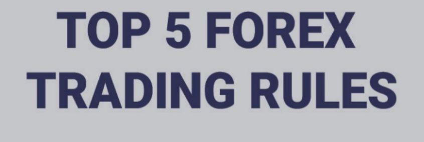 لنتعرف على قواعد الفوركس الذهبية قي عالم تجارة الفوركس